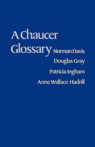 A Chaucer Glossary.: Davis, Norman