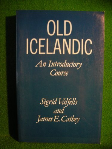 9780198111733: Old Icelandic: An Introductory Course