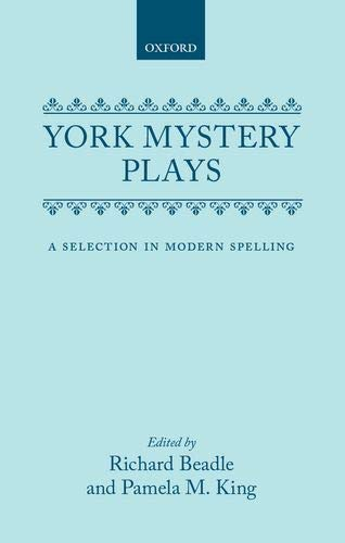 9780198111894: York Mystery Plays: Selection in Modern Spelling