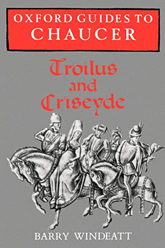 9780198111948: Oxford Guides to Chaucer: Troilus and Criseyde