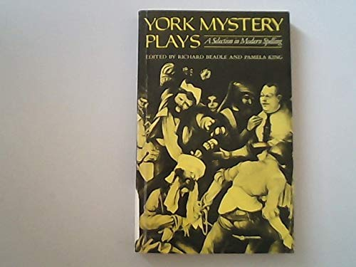9780198111979: York Mystery Plays: A Selection in Modern Spelling