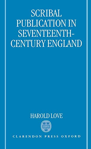 9780198112198: Scribal Publication in Seventeenth-Century England