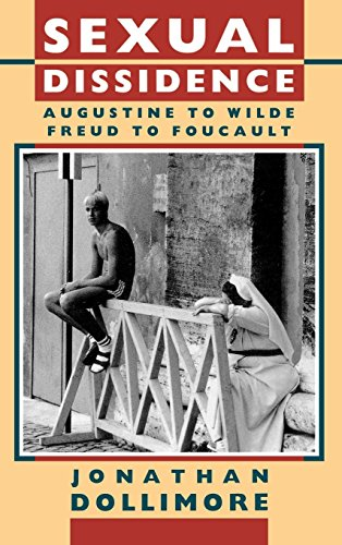 9780198112259: Sexual Dissidence: Augustine to Wilde, Freud to Foucault