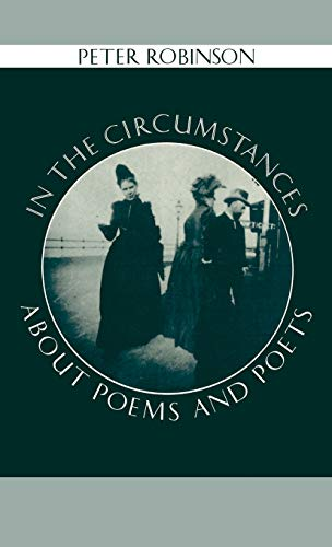 9780198112488: In the Circumstances: About Poems and Poets