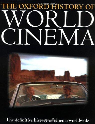 The Oxford History of World Cinema: Nowell-Smith, Geoffrey