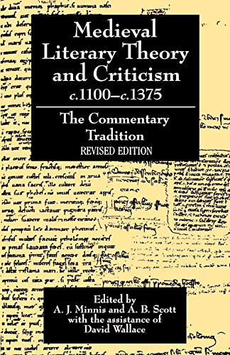 9780198112747: Medieval Literary Theory and Criticism c.1100-c.1375: The Commentary Tradition, Revised Edition