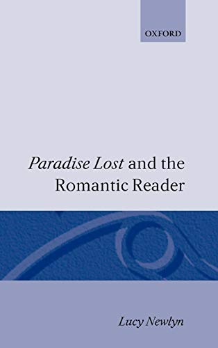 9780198112778: Paradise Lost and the Romantic Reader
