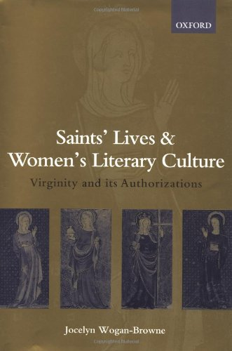 9780198112792: Saints' Lives and Women's Literary Culture, 1150-1300: Virginity and its Authorizations