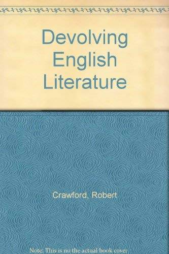 9780198112983: Devolving English Literature