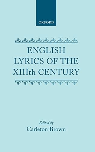 English Lyrics of the Thirteenth Century: Brown, Carlton [Edt.]