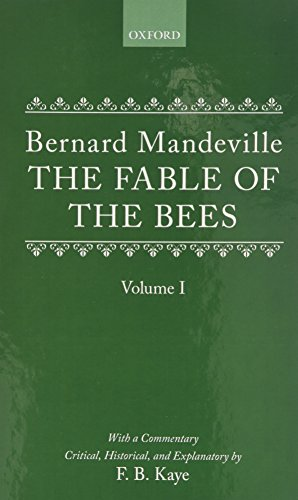9780198113690: The Fable of the Bees: Or Private Vices, Publick Benefits (Oxford University Press Academic Monograph Reprints)