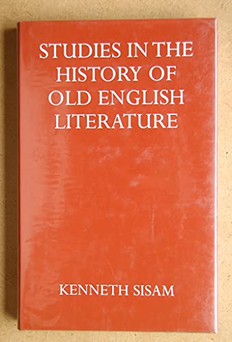 9780198113928: Studies In the History of Old English Literature (Oxford Univ Press Academic Monograph Reprint)