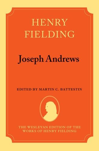 9780198114512: Joseph Andrews The Wesleyan Edition of the Works of Henry Fielding
