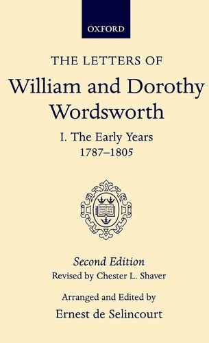 9780198114642: The Letters of William and Dorothy Wordsworth: Volume I. The Early Years 1787-1805 (Vol 1)