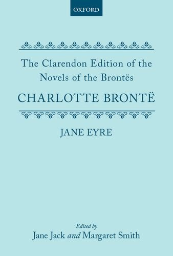 9780198114901: Jane Eyre (Clarendon Edition of the Novels of the Brontes)