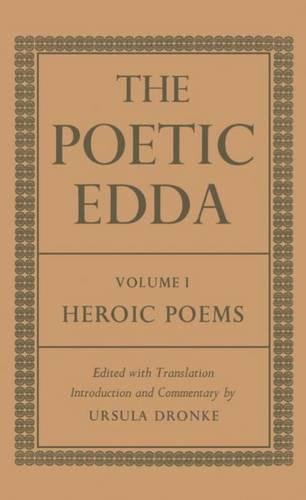 9780198114970: The Poetic Edda: Volume 1: Heroic Poems (Dronke Poetic Edda) (v. 1)