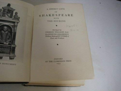 9780198115144: Short Life of Shakespeare with Sources