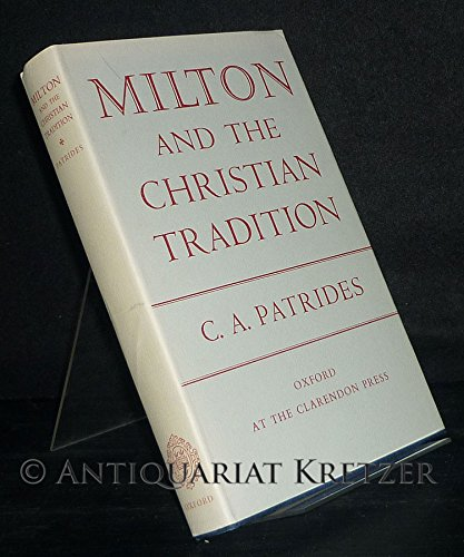 9780198116325: Milton and the Christian Tradition