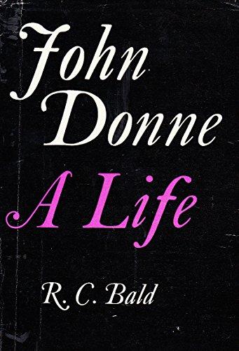 9780198116844: John Donne: A Life