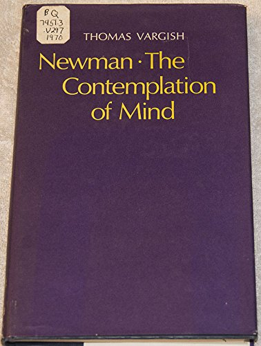 9780198116967: Newman: The Contemplation of Mind