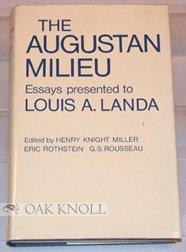 Augustan Milieu: Essays Presented to Louis A.Landa