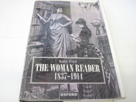 9780198117193: The Woman Reader, 1837-1914
