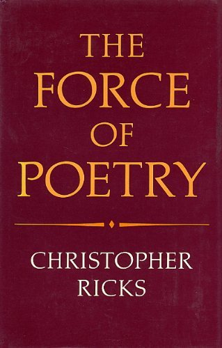 9780198117223: The Force of Poetry