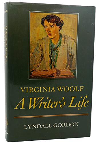 9780198117230: Virginia Woolf: A Writer's Life