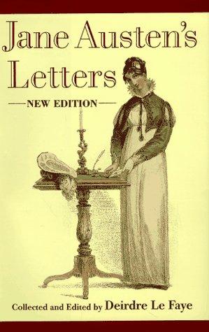 Jane Austen's Letters: Austen, Jane