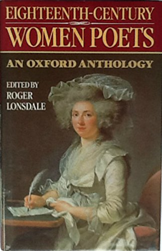 Eighteenth-century Women Poets: An Oxford Anthology: Lonsdale, Roger