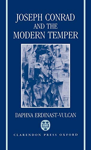9780198117858: Joseph Conrad and the Modern Temper (Oxford English Monographs)