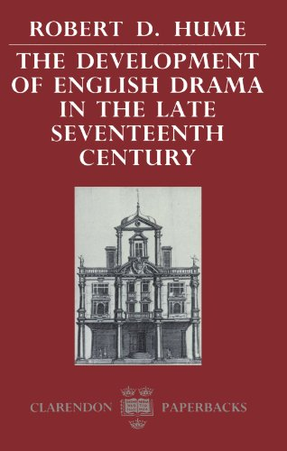 9780198117995: The Development of English Drama in the Late Seventeenth Century (Clarendon Paperbacks)