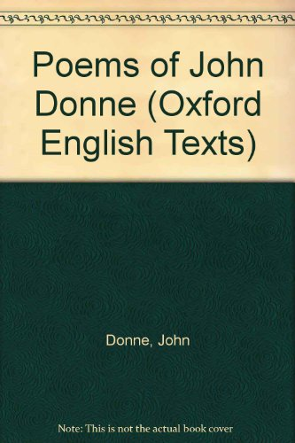 9780198118091: Poems of John Donne (Oxford English Texts)