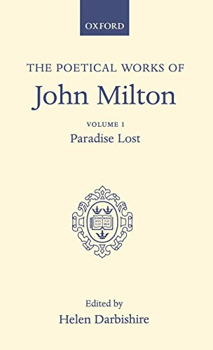 9780198118190: The Poetical Works of John Milton, Vol. 1: Paradise Lost