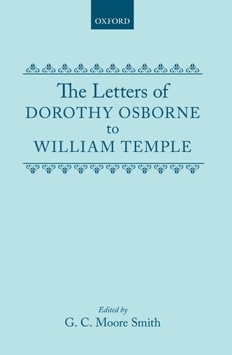 9780198118213: The Letters of Dorothy Osborne to William Temple (Oxford English Texts)