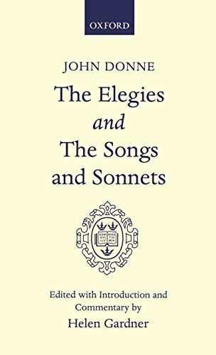 9780198118350: Elegies and The Songs and Sonnets (Oxford English Texts)