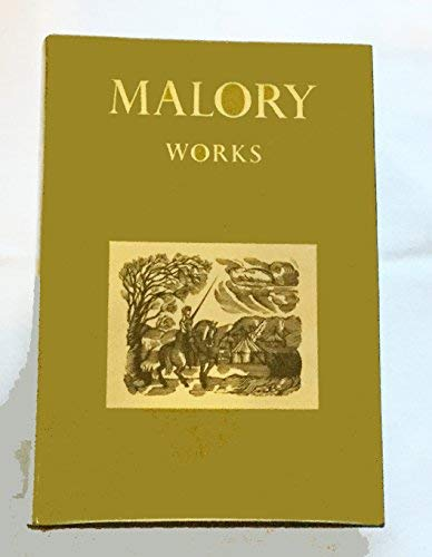 The Works of Sir Thomas Malory (Oxford: Malory, Thomas, Eugene