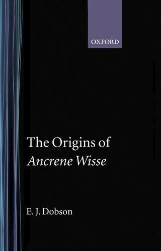 "The Origins of ""Ancrene Wisse"": Dobson, E.J."