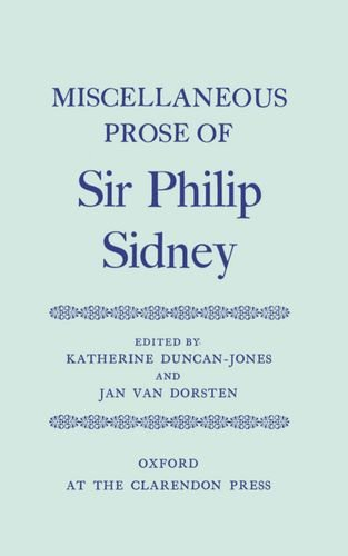 Miscellaneous Prose (Oxford English Texts): Philip, Sir Sidney