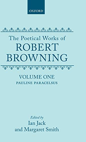 The Poetical Works of Robert Browning: Volume: Robert Browning (text);