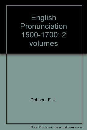 9780198119319: English Pronunciation 1500-1700: 2 volumes