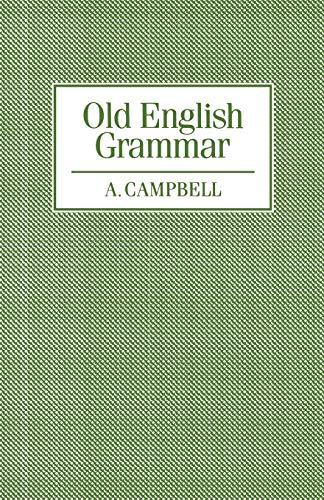 9780198119432: Old English Grammar