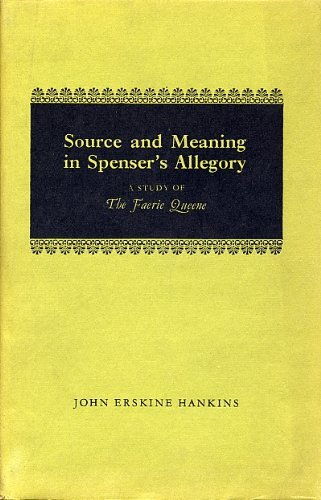 9780198120131: Source and Meaning in Spenser's Allegory: A Study of The Faerie Queene