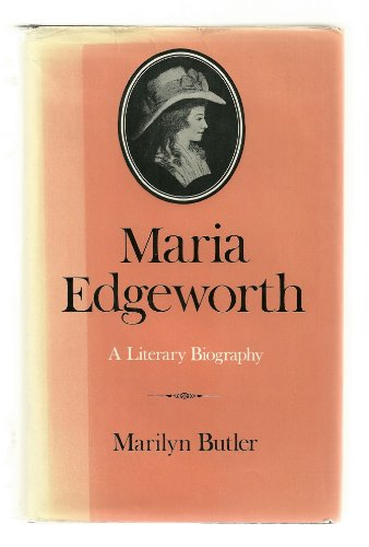 9780198120179: Maria Edgeworth: A Literary Biography