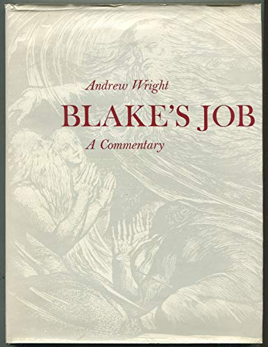 Blake s Job: A Commentary.: Andrew Wright.