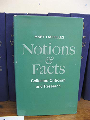 Notions and Facts: Collected Criticism and Research: Lascelles, Mary
