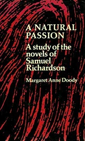 9780198120292: Natural Passion: Study of the Novels of Samuel Richardson