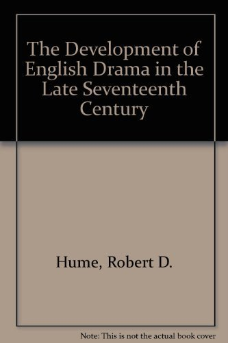 9780198120636: The Development of English Drama in the Late Seventeenth Century