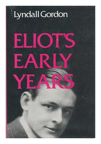 9780198120780: Eliot's Early Years