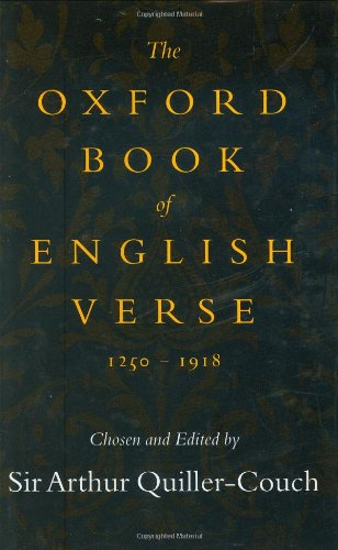 9780198121077: The Oxford Book of English Verse, 1250-1918